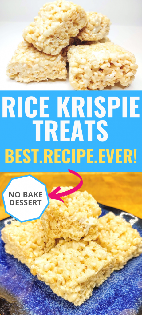 "pinterest image of original rice krispie treats. Top image: stack of rice krispie treats bottom image: plate of rice krispie treats middle text box: ""rice krispie treats. Best.Recipe.Ever! No bake dessert"""