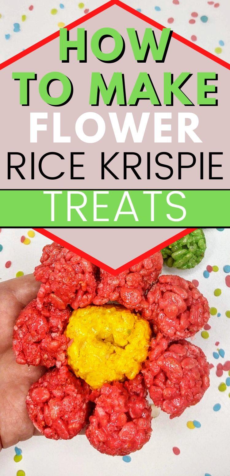 "pinterest image of Flower rice krispie treat. text reads, ""how to make flower rice krispie treats"""