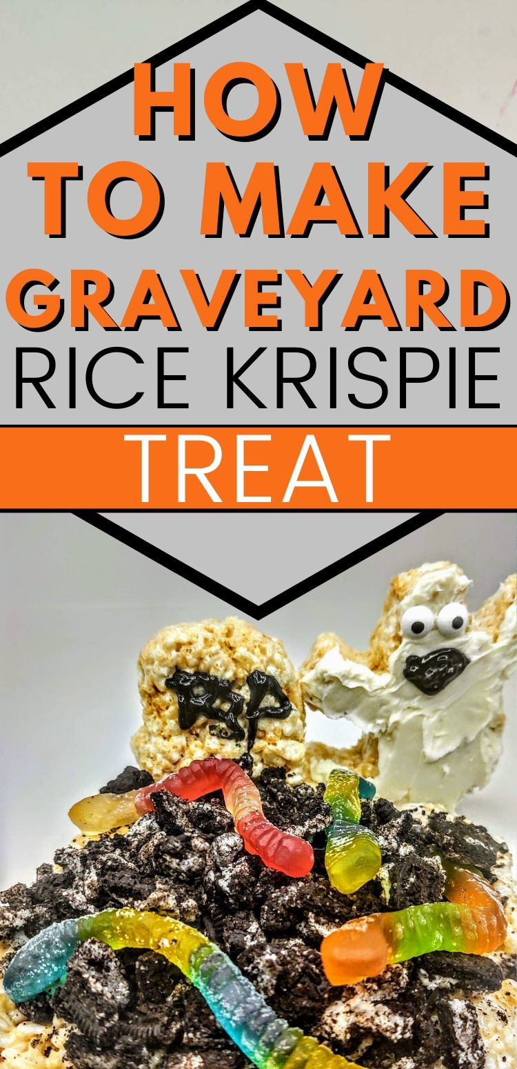 "pinterest image of graveyard rice krispie treats. text reads, ""how to make graveyard rice krispie treats."""