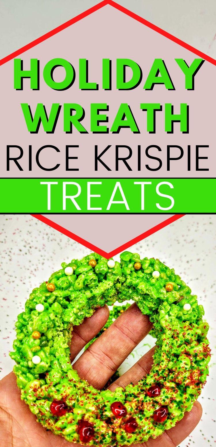 "pinterest image of holiday wreath rice krispie treats. text reads, ""holiday wreath rice krispie treats"""