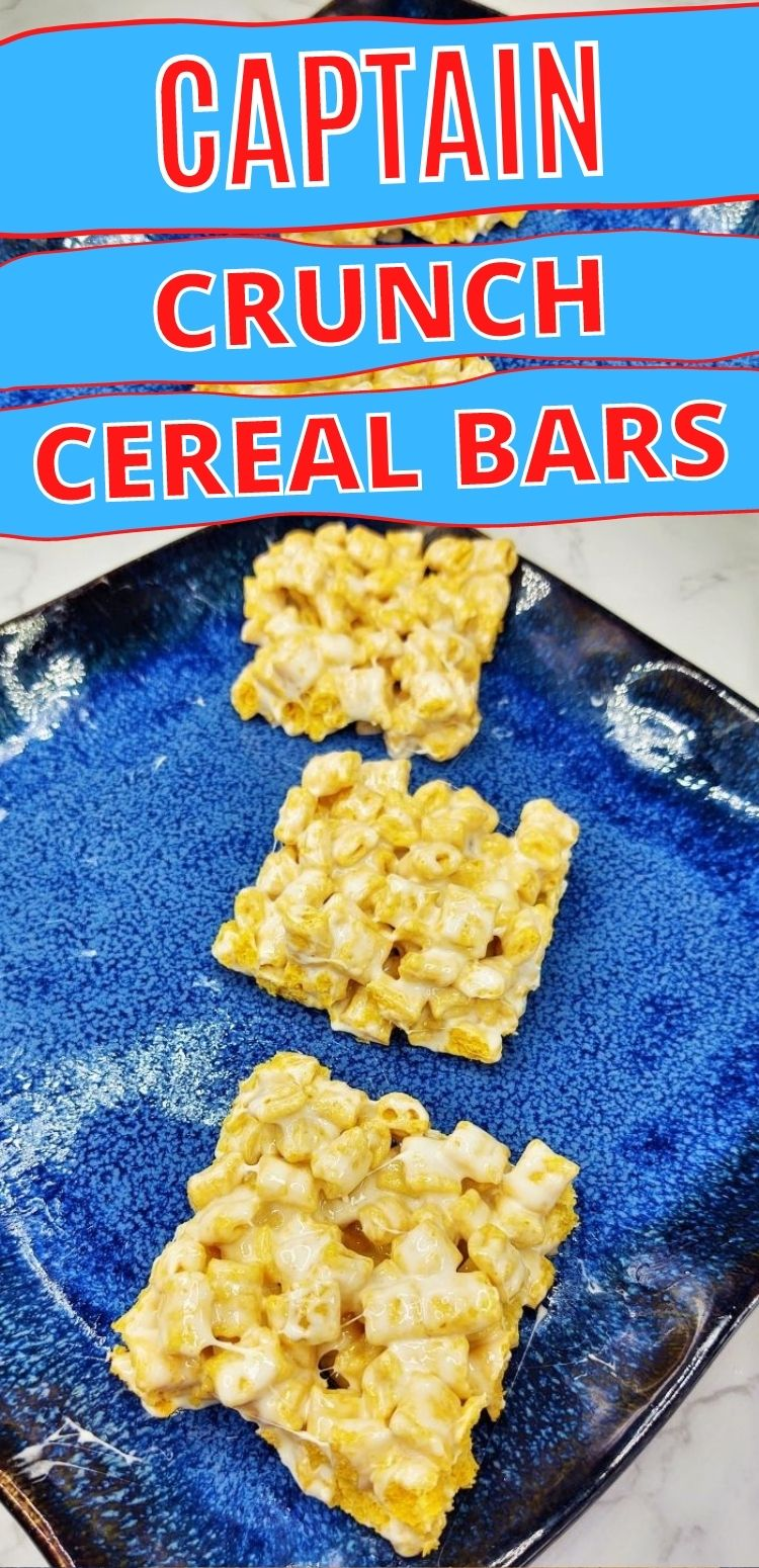 "pinterest image. text reads, ""captain crunch cereal bars"""