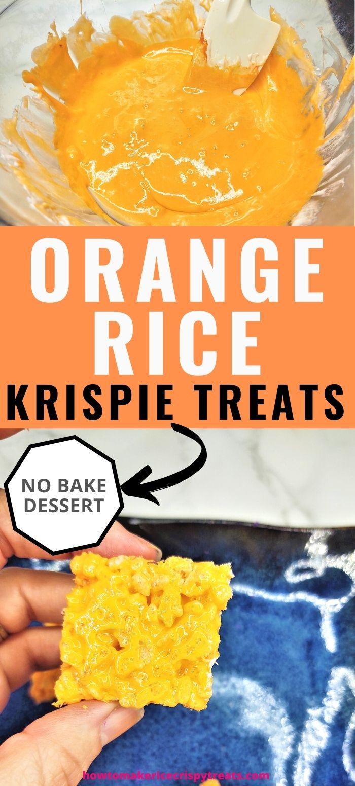 """pinterest image. text reads, """"Orange Rice Krispie Treats. no bake dessert"""""""