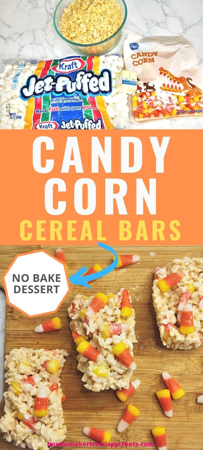 """pinterest image. text reads, """"candy corn cereal bars. no bake dessert"""""""